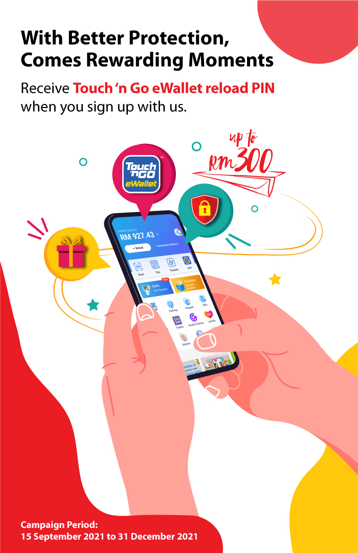 Sign up for AmMetLife and receive Touch 'n Go eWallet reload PIN